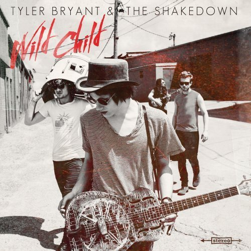 Tyler & The Shakedown Bryant Wild Child