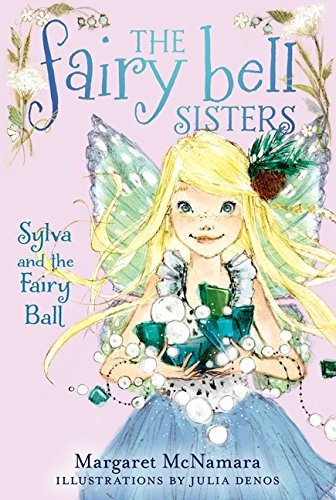 Margaret Mcnamara Sylva And The Fairy Ball