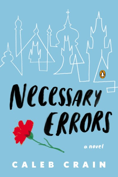 Caleb Crain Necessary Errors
