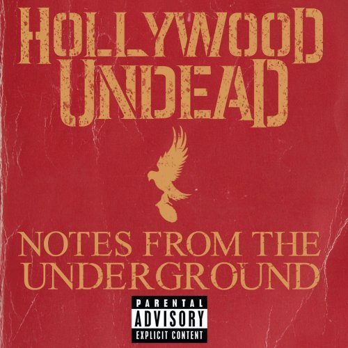 Hollywood Undead Notes From The Underground Explicit Version