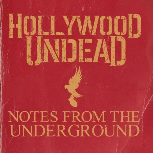 Hollywood Undead Notes From The Underground (cl Clean Version
