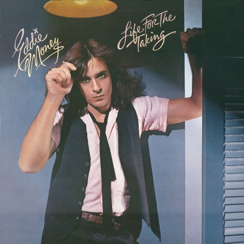 Eddie Money Life For The Taking Life For The Taking