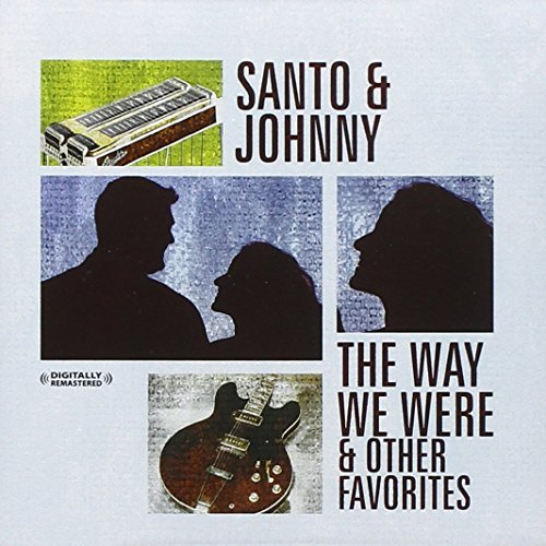 Santo & Johnny Way We Were & Other Favorites CD R Remastered