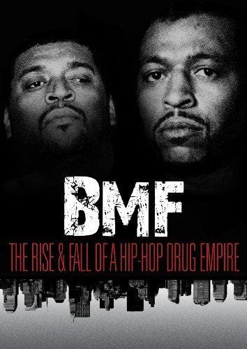 Bmf The Rise & Fall Of A Hip Bmf The Rise & Fall Of A Hip Nr