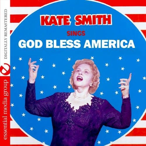 Kate Smith Sings God Bless America CD R Remastered