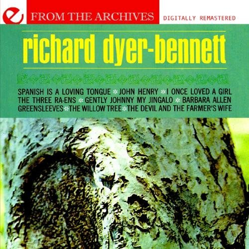 Richard Dyer Bennett Greensleeves From The Archives CD R Remastered