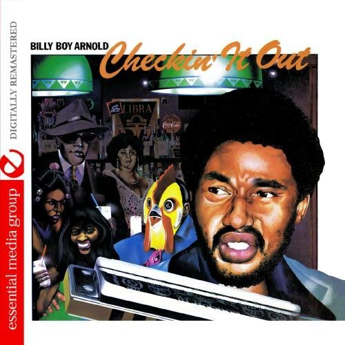 Billy Boy Arnold Checkin' It Out CD R Remastered