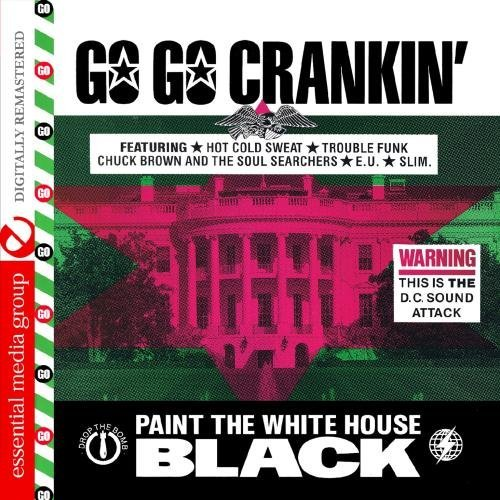 Go Go Crankin' Paint The White Go Go Crankin' Paint The White CD R Remastered