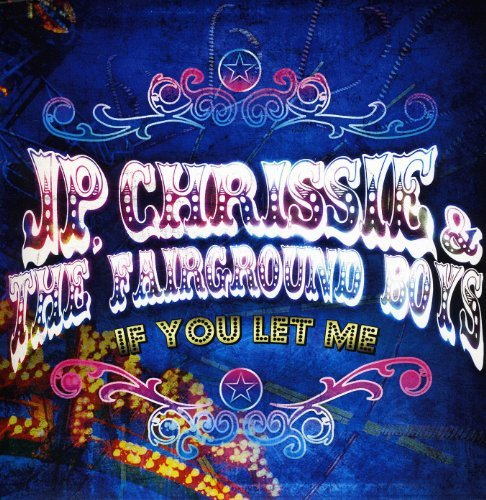 Chrissie J.P. & The Fairground If You Let Me 7 Inch Single