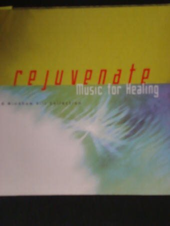 Rejuvenate Music For Healing
