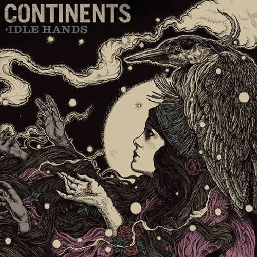 Continents Idle Hands