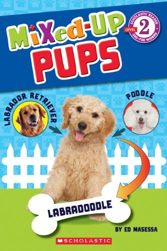 Ed Masessa Scholastic Reader Level 2 Mixed Up Pups