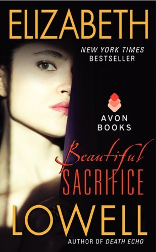 Elizabeth Lowell Beautiful Sacrifice