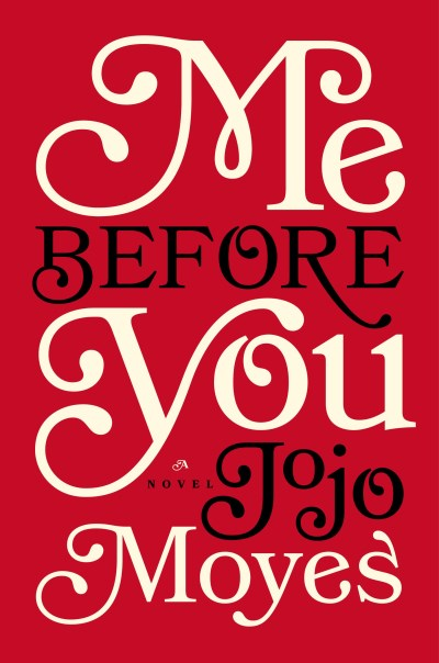 Jojo Moyes Me Before You