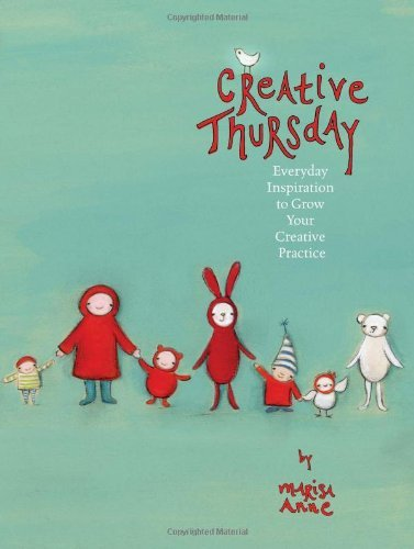 Marisa Anne Haedike Creative Thursday Everyday Inspiration To Grow Your Creative Practi
