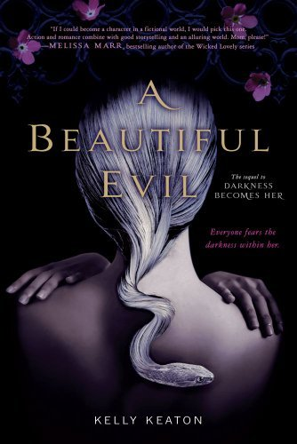 Kelly Keaton A Beautiful Evil Reprint
