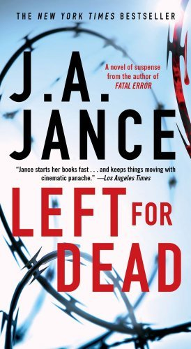 J. A. Jance Left For Dead