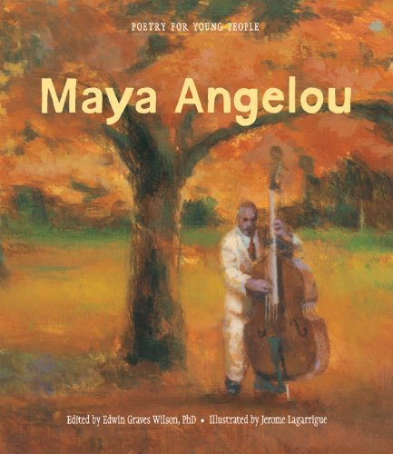 Maya Angelou Poetry For Young People Maya Angelou