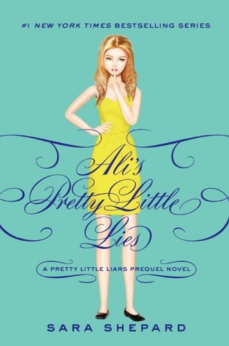 Sara Shepard Pretty Little Liars Ali's Pretty Little Lies
