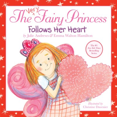 Julie Andrews The Very Fairy Princess Follows Her Heart