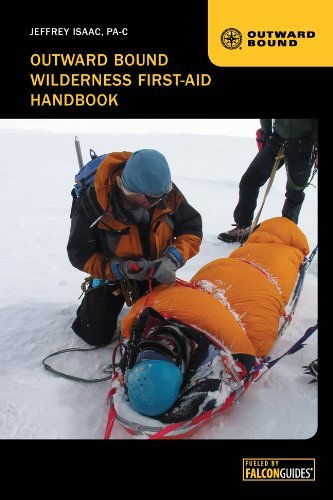 Jeffrey Isaac Outward Bound Wilderness First Aid Handbook 0004 Edition;