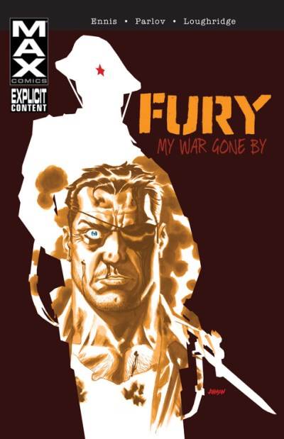 Garth Ennis Fury Max My War Gone By Volume 1