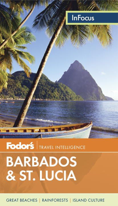 Fodor's Fodor's In Focus Barbados & St. Lucia 0003 Edition;
