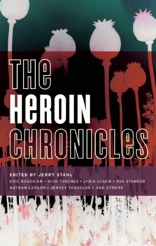 Jerry Stahl The Heroin Chronicles
