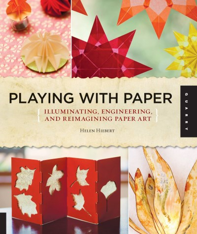Helen Hiebert Playing With Paper Illuminating Engineering And Reimagining Paper