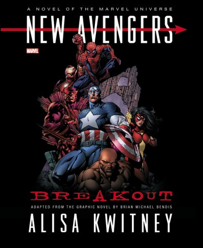 Alisa Kwitney New Avengers Breakout Prose Novel