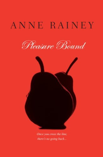Anne Rainey Pleasure Bound