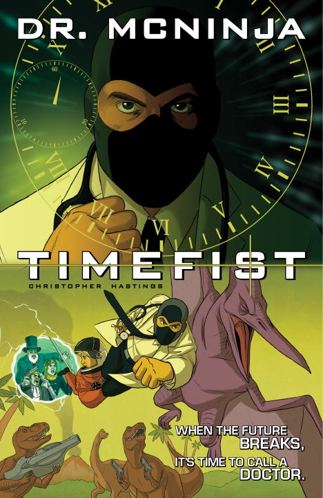 Chris Hastings The Adventures Of Dr. Mcninja Volume 2 Timefist