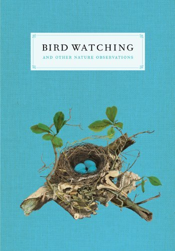 Joy M. Kiser Bird Watching And Other Nature Observations A Journal