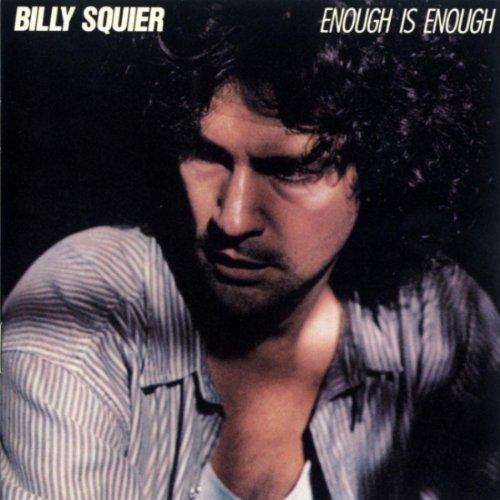Squier Billy Enough Is Enough