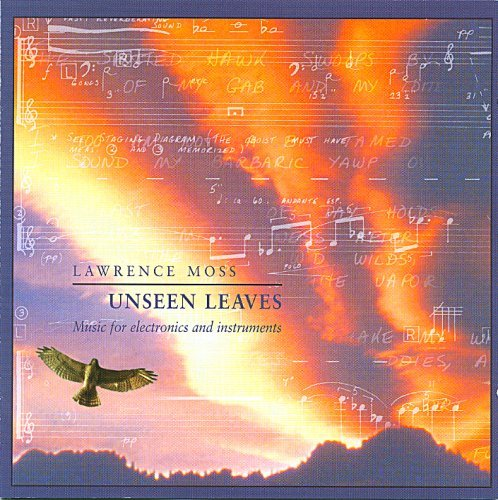 Lawrence Moss Unseen Leaves
