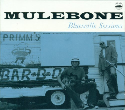 Mulebone Bluesville Sessions