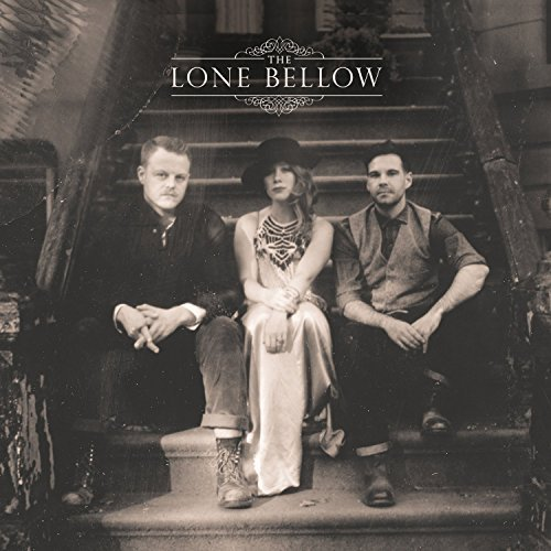 Lone Bellow Lone Bellow