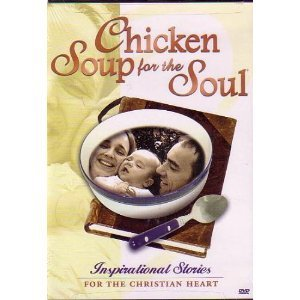 Chicken Soup For The Soul Chicken Soup For The Soul