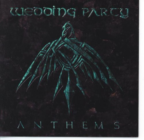 Wedding Party Anthems