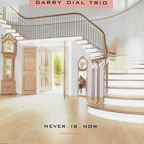 Garry Trio Dial Never Is Now