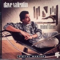 Dave Valentin Mind Time