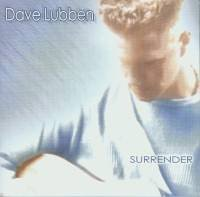 Dave Lubben Surrender
