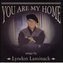 Lyndon Laminack You Are My Home