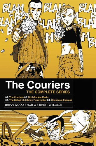 Brian Wood The Couriers The Complete Series Tp