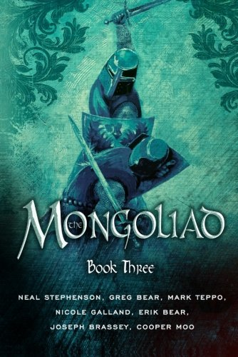 Neal Stephenson The Mongoliad Book Three