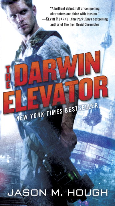 Jason M. Hough The Darwin Elevator