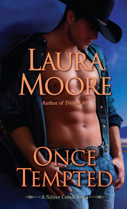 Laura Moore Once Tempted A Silver Creek Novel