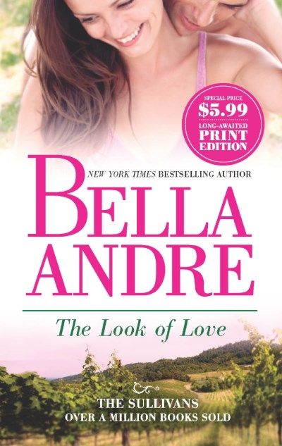 Bella Andre The Look Of Love