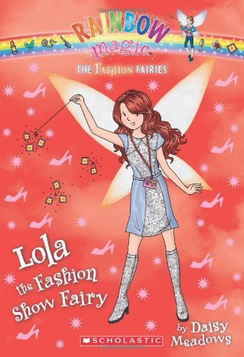 Daisy Meadows Lola The Fashion Show Fairy