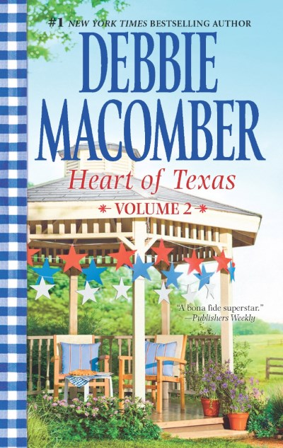 Debbie Macomber Heart Of Texas Volume 2